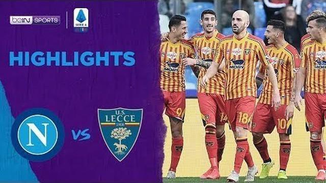 Berita Video Highlights Serie A, Napoli Dikalahkan Lecce 2-3