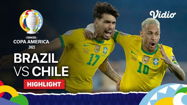 Berita Video, Highlights Copa America 2021 Antara Brasil melawan Chile, pada Sabtu (3/7/2021) pagi WIB.