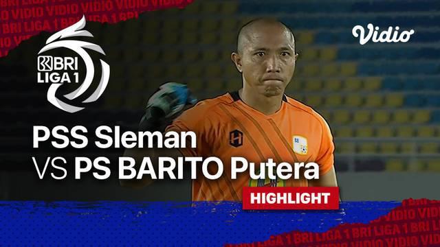 Berita video highlights pertandingan BRI Liga 1 2021/2022 antara PSS Sleman melawan Barito Putera di Stadion Manahan, Jumat (15/10/2021) .