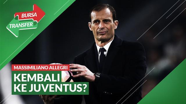 Berita Video Bursa Transfer: Juventus Siap Panggil Kembali Massimiliano Allegri untuk Gantikan Andrea Pirlo