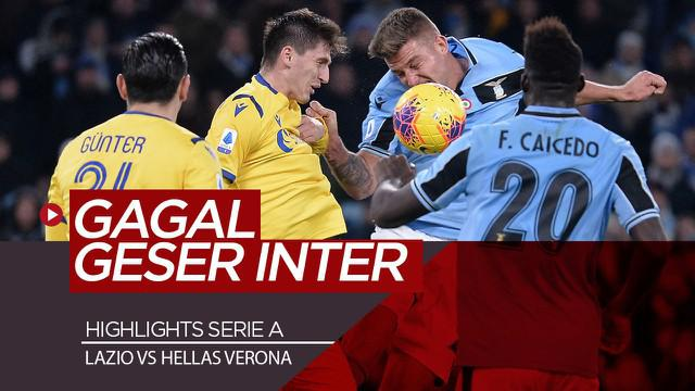 Berita Video Highlights Serie A, Lazio Gagal Salip Inter Milan Usai Ditahan Verona