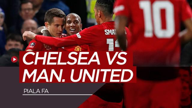 Berita video highlights Piala FA 2018-2019 antara Chelsea melawan Manchester United yang berakhir dengan skor 0-2, Senin (18/2/2019).