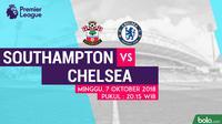 Jadwal Premier League 2018-2019 pekan ke-8, Southampton vs Chelsea. (Bola.com/Dody Iryawan)
