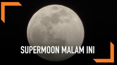 Supermoon diperkirakan akan kembali terjadi malam ini. Inilah beberapa fakta supermoon yang bisa dilihat malam nanti.
