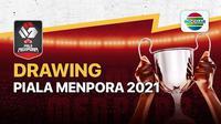 Piala Menpora 2021 bakal menggelar drawing untuk pembagian grup yang akan disiarkan secara langsung dan ekskusif di Indosiar dan Vidio.