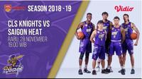 Live Streaming ABL 2018: CLS Knights Vs Saigon Heat (Vidio.com