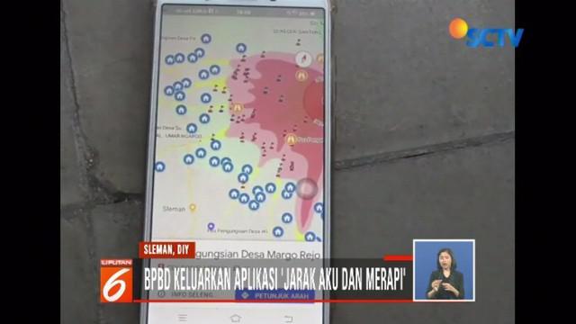 BPBD Sleman buat aplikasi Jarak Aku dan Merapi untuk pantau status vulkanik Gunung Merapi.