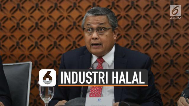 Gubernur Bank Indonesia, Perry Warjiyo, paparkan lima jurus mendorong industri halal.