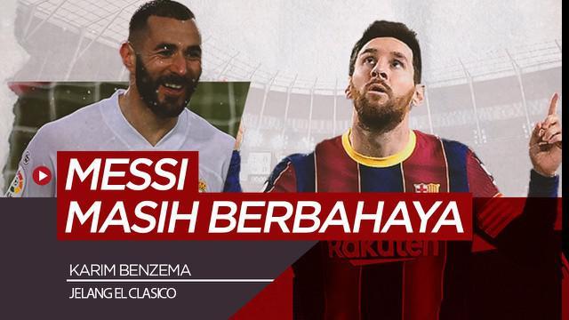 Berita video komentar Karim Benzema soal El Clasico dan Lionel Messi
