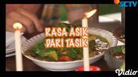 Lihat Kuliner Asik Dari Tasik. sumberfoto: SCTV