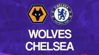 Liga Inggris: Wolverhampton Vs Chelsea. (Bola.com/Dody Iryawan)
