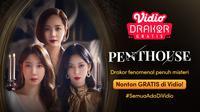 Jangan Lewatkan Nonton Drama Korea Penthouse di Vidio Secara Gratis!. (Sumber : dok.vidio.com)