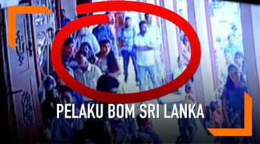 Media Sri Lanka melansir sebuah video pelaku pemboman sebuah gereja di Sri Lanka yang tertangkap kamera.