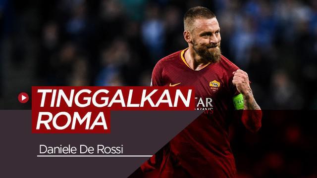 Berita video Daniele De Rossi yang meninggalkan AS Roma setelah manajemen tidak memperpanjang kontraknya.