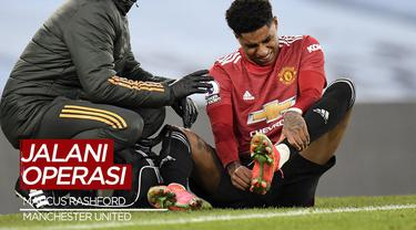 Berita Video Striker Manchester United, Marcus Rashford Akan Absen Lama Akibat Operasi Bahu