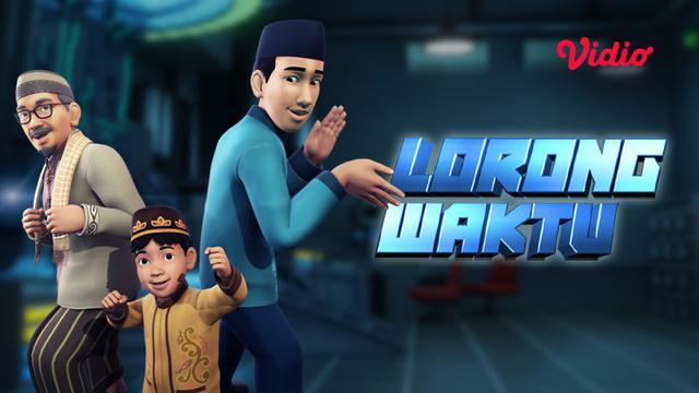 Lorong Waktu Animasi SCTV Jadi Pemenang di Anugerah Syiar Ramadan 2020 -  ShowBiz Liputan6.com