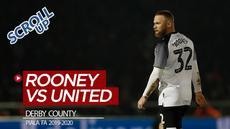 Berita Video Scroll Up membahas Wayne Rooney akan menghadapi mantan klubnya, Manchester United, pada babak kelima Piala FA 2019-2020.