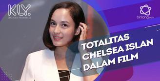 Dari Totalitas Akting Hingga Mimpi Chelsea Islan Menjadi Sutradara