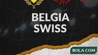 Belgia Vs Swiss (Bola.com/Adreanus Titus)