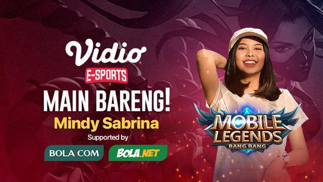 Berita video jangan lewatkan kesempatan main bareng Mobile Legends: Bang Bang bersama si cantik Mindy Sabrina selama 3 jam hari ini Kamis, 7 Mei 2020.