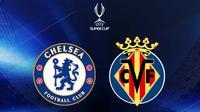 UEFA Super Cup - Chelsea Vs Villarreal (Bola.com/Adreanus Titus)
