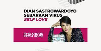 Dian Sastrowardoyo Sebarkan Virus Self Love di Fimelahood from Home