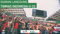 Siaran Langsung Timnas Indonesia (Bola.com/Adreanus Titus)