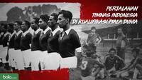 Perjalanan Timnas Indonesia di kualifikasi Piala Dunia. (Bola.com/Dody Iryawan)