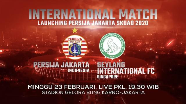 Berita video laga persahabatan Persija Jakarta melawan Geylang International FC yang disiarkan live exclusive di Indosiar dan Vidio pada Minggu (23/2/2020).
