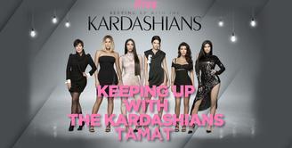 Keeping Up With The Kardashians Tamat Setelah 14 Tahun Tayang