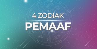 4 Zodiak Pemaaf