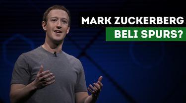 Pemilik sekaligus penemu Facebook, Mark Zuckerberg pertimbangkan beli Tottenham Hotspur.