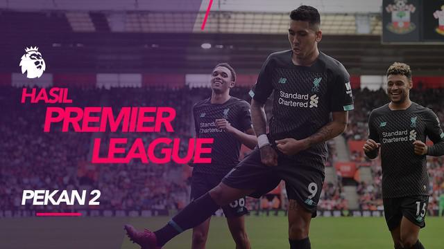 Berita video hasil Premier League 2019-2020 pekan ke-2. Liverpool bungkam Southamton 2-1 di St. Mary's Stadium, Southampton, Hampshire.