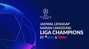 Berita motion grafis jadwal lengkap siaran langsuns Liga Champions Eropa 2019-2020 di SCTV dan Vidio.