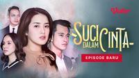 Sinetron SCTV Suci Dalam Cinta dibintangi oleh Rosiana Dewi. (Dok. Vidio)