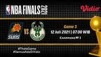 Live streaming Bucks vs Suns di final NBA 2021, Senin (12/7/2021) dapat disaksikan melalui platform Vidio. (Dok. Vidio)