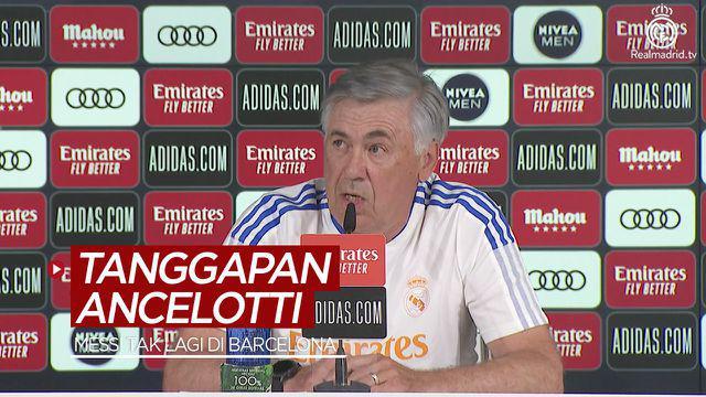 Berita video tanggapan Pelatih Real Madrid, Carlo Ancelotti, soal Lionel Messi yang kini tak lagi bersama Barcelona.