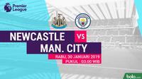 Premier League: Newcastle United Vs Manchester City (Bola.com/Adreanus Titus)