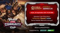 Jadwal dan Live Streaming Vidio Community Cup Season 13 Mobile Legends Series 25, Senin 20 September 2021. (Sumber : dok. vidio.com)