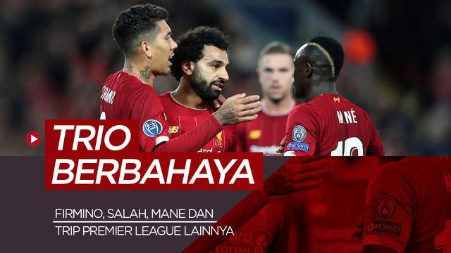 Berita motion grafis 5 calon trio berbahaya Premier League, Liverpool tetap adalankan Mohamed Salah, Sadio Mane dan Roberto Firmino?