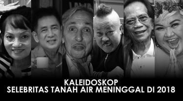 Kabar duka juga terjadi dunia hiburan Indonesia pada tahun 2018. Beberapa nama selebritas wafat dan meninggalkan kesedihan di hati penggemar dan keluarganya.
