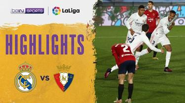 Berita Video Highlights Liga Spanyol, Gol Casemiro Jadi Penutup Kemenangan Real Madrid atas Osasuna