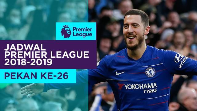 Berita video jadwal Premier League 2018-2019 pekan ke-26. Manchester City hadapi Chelsea di Etihad Stadium, Manchester, Minggu (10/2/2019).