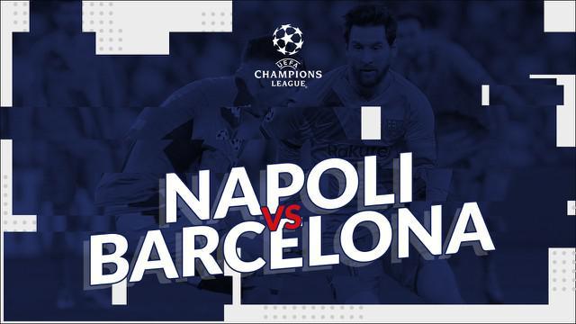Berita video statistik Napoli vs Barcelona pada leg pertama 16 besar Liga Champions 2019-2020, Rabu (26/2/2020) di Stadion San Paolo, Napoli.