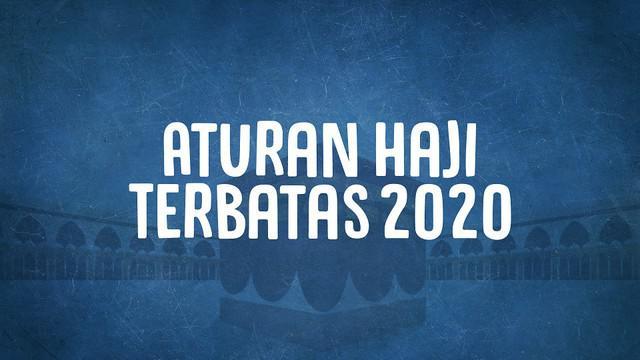 Ibadah haji tahun 2020 ini berbeda sekali dengan tahun-tahun sebelumnya. Karena adanya pandemi Covid-19. Ini dia aturan Haji Terbatas di tahun 2020.