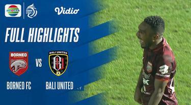Berita Video, Highlights Pertandingan Bali United Vs Borneo FC pada Selasa (28/9/2021)