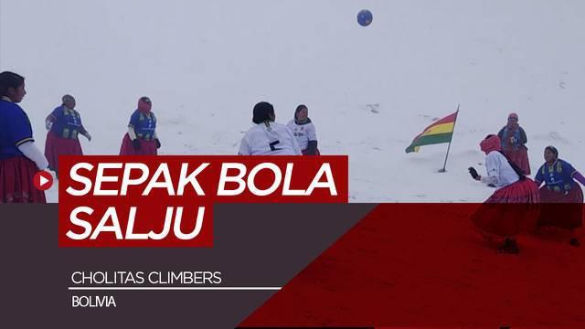 Berita video permainan sepak bola oleh sekelompok wanita Bolivia di puncak gunung Huayna Potosi yang tertutup salju