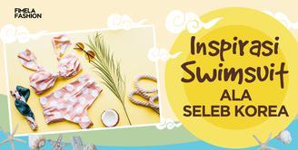 Inspirasi Swimsuit Ala Seleb Korea