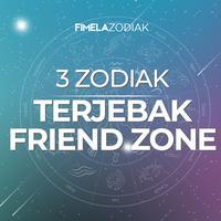 3 Zodiak Terjebak Friend Zone