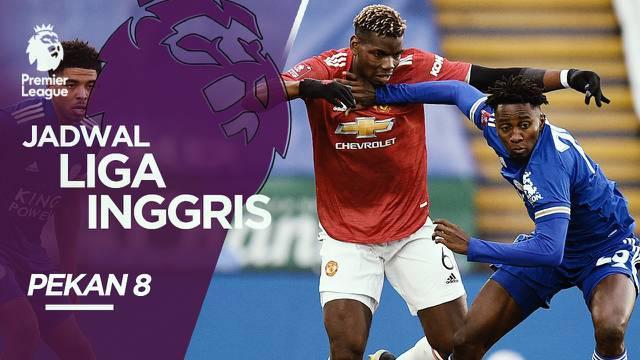 Berita video jadwal pekan ke-8 Liga Inggris akhir pekan ini, ada pertandingan antara Manchester United yang akan melawan Leicester City.